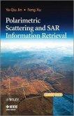 Polarimetric Scattering and SAR Information Retrieval (eBook, PDF)