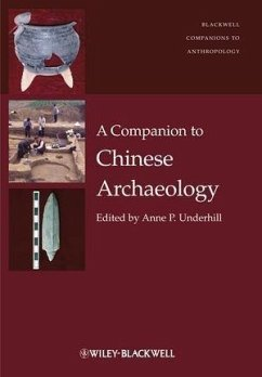 A Companion to Chinese Archaeology (eBook, ePUB)