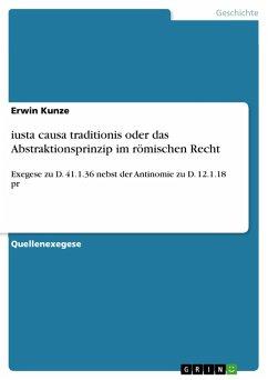 iusta causa traditionis oder das Abstraktionsprinzip im römischen Recht (eBook, PDF)