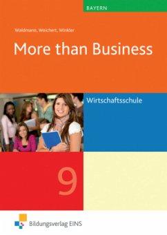 More than business Klasse 9. Lehr-/Fachbuch. Ba...