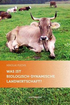 Was ist biologisch-dynamische Landwirtschaft?