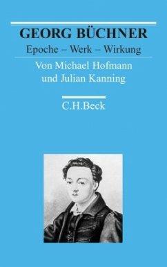 Georg Büchner - Hofmann, Michael; Kanning, Julian
