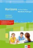 Horizons Fit fürs Abitur. Mündliche Prüfungen. Arbeitsheft mit CD-ROM Klasse 11/12 (G8) Klasse 12/13 (G9)