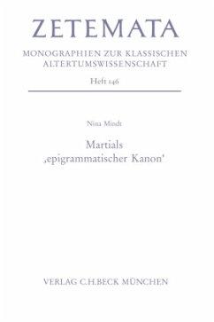 Martials 'epigrammischer Kanon' - Mindt, Nina