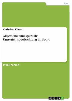 Allgemeine und spezielle Unterrichtsbeobachtung im Sport (eBook, PDF)