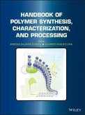 Handbook of Polymer Synthesis, Characterization, and Processing (eBook, ePUB)