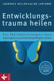 Entwicklungstrauma heilen (eBook, ePUB)