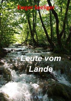 Leute vom Lande (eBook, ePUB) - Seeliger, Ewger