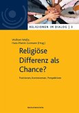 Religiöse Differenz als Chance? Positionen, Kontroversen, Perspektiven (eBook, PDF)