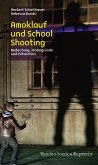 Amoklauf und School Shooting (eBook, PDF)