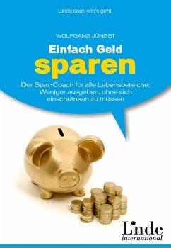 Einfach Geld sparen (eBook, PDF) - Jüngst, Wolfgang