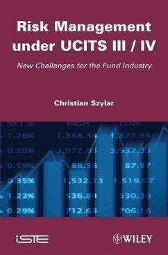 Risk Management under UCITS III / IV (eBook, ePUB) - Szylar, Christian