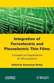 Integration of Ferroelectric and Piezoelectric Thin Films (eBook, PDF)