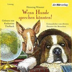 Wenn Hunde sprechen könnten! (MP3-Download) - Wiesner, Henning