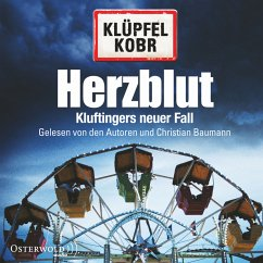 Herzblut / Kommissar Kluftinger Bd.7 (MP3-Download) - Klüpfel, Volker; Kobr, Michael