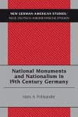 National Monuments and Nationalism in 19th Century Germany (eBook, PDF)