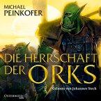 Die Herrschaft der Orks / Orks Bd.4 (MP3-Download)
