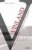 Vinland - Die Entdeckungsfahrten der Wikinger von Island nach Grönland und Amerika (eBook, ePUB)