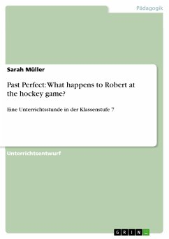 Past Perfect: What happens to Robert at the hockey game? (eBook, PDF)