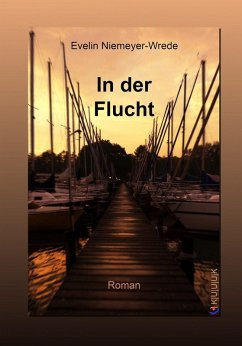 In der Flucht (eBook, ePUB) - Niemeyer-Wrede, Evelin