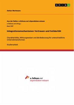 Integrationsmechanismen Vertrauen und Solidarität (eBook, PDF)