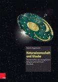 Naturwissenschaft und Glaube (eBook, PDF)
