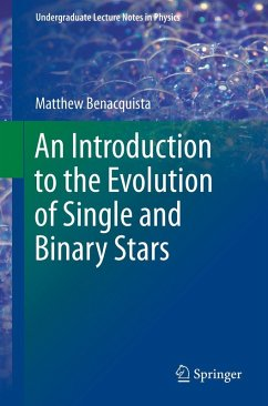 An Introduction to the Evolution of Single and Binary Stars (eBook, PDF) - Benacquista, Matthew