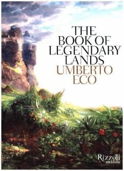 The Book of Legendary Lands - Eco, Umberto