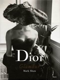 Dior Glamour 1952-1962 - Shaw, Mark