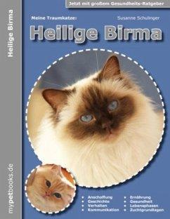 Meine Traumkatze: Heilige Birma - Schulinger, Susanne