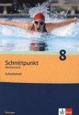 Schnittpunkt Mathematik 8. Schuljahr. Arbeitsheft plus Lösungsheft. Ausgabe für Thüringen