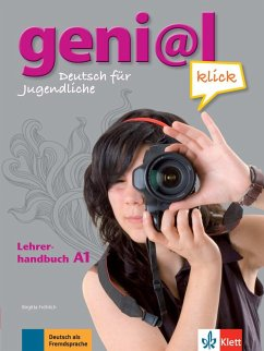 geni@l klick A1 - Lehrerhandbuch mit integriertem Kursbuch - Fröhlich, Birgitta; Koenig, Michael; Koithan, Ute; Mariotta, Maruska; Scherling, Theo; Pfeifhofer, Petra