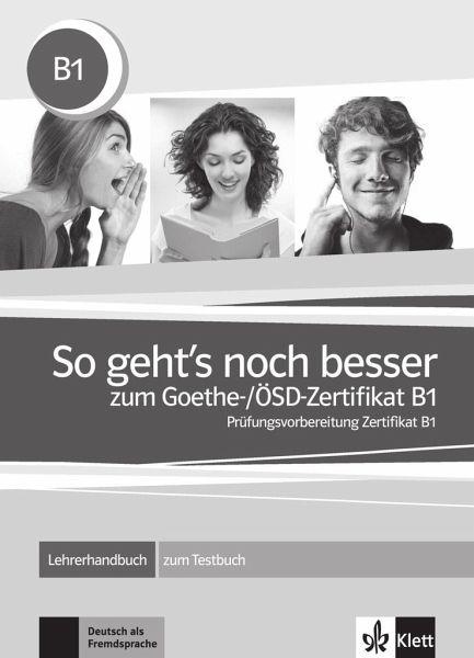 So Gehts Noch Besser Zum Goethe ösd Zertifikat B1 Lehrerhandbuch