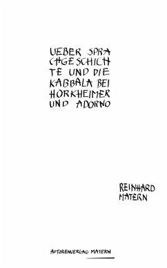 Über Sprachgeschichte und die Kabbala bei Horkheimer und Adorno (eBook, ePUB) - Matern, Reinhard