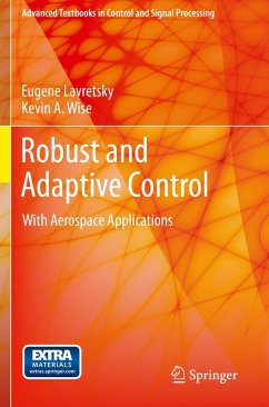 Robust and Adaptive Control (eBook, PDF) - Lavretsky, Eugene; Wise, Kevin