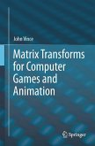 Matrix Transforms for Computer Games and Animation (eBook, PDF)