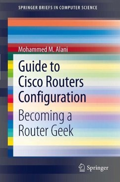 Guide to Cisco Routers Configuration (eBook, PDF) - Alani, Mohammed M.