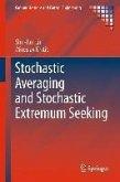 Stochastic Averaging and Stochastic Extremum Seeking (eBook, PDF)