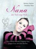 Nana - ...der Tod trägt Pink (eBook, ePUB)
