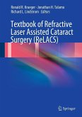 Textbook of Refractive Laser Assisted Cataract Surgery (ReLACS) (eBook, PDF)