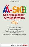 Das Alltagsärger-Strafgesetzbuch (AÄ-StGB) (eBook, ePUB)
