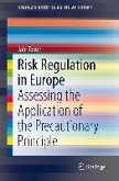 Risk Regulation in Europe (eBook, PDF)
