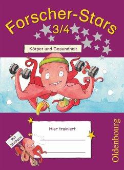 Forscher-Stars 3./4. Schuljahr. Körper und Gesundheit - Härtig, Stefanie; Kiesinger-Jehle, Barbara; Rebenstorff, Heidrun; Volk, Meike