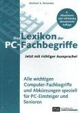 Das Lexikon der PC-Fachbegriffe mit richtiger Aussprache