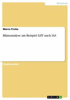 Bilanzanalyse am Beispiel LHT nach IAS (eBook, PDF)