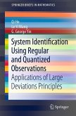 System Identification Using Regular and Quantized Observations (eBook, PDF)