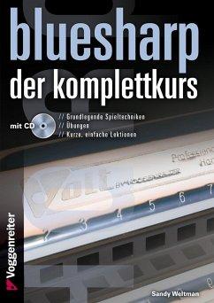 Bluesharp - Der Komplettkurs, m. MP3-CD - Weltman, Sandy