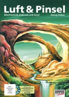 Luft & Pinsel, m. 1 DVD - Huber, Georg