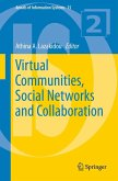 Virtual Communities, Social Networks and Collaboration (eBook, PDF)