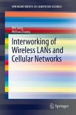 Interworking of Wireless LANs and Cellular Networks (eBook, PDF)